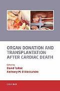 Organ Donation and Transplantation after Cardiac Death
