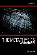 Metaphysics Within Physics