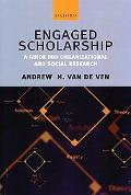 Engaged Scholarship A Guide for Organizational and Social Research
