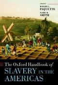 Oxford Handbook of Slavery in the Americas