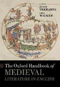 The Oxford Handbook of Medieval Literature in English (Oxford Handbooks in Literature)