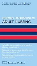 Oxford Handbook of Adult Nursing (Oxford Handbooks in Nursing)