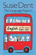 Language Report 5: English on the Move, 2003-2007