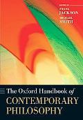 The Oxford Handbook of Contemporary Philosophy