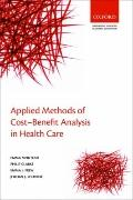 Applied Methods of Cost-benefit Analysis in Health Care (Handbooks for Health Economic Evalu...