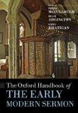 The Oxford Handbook of the Early Modern Sermon (Oxford Handbooks of Literature)