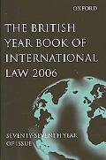 British Year Book of International Law 2006 Volume 77