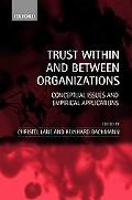 Trust Within and Between Organizations Conceptual Issues and Empirical Applications