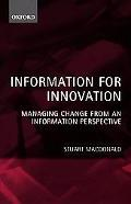 Information for Innovation Managing Change from an Information Perspective