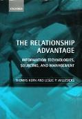 Relationship Advantage Information Technologies, Sourcing, and Management