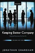 Keeping Better Company: Corporate Governance Ten Years On