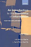 Introduction to the Economics of Information Incentives and Contracts