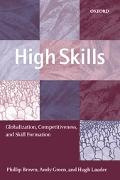 High Skills Globalization, Competitiveness, and Skill Formation
