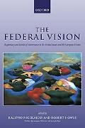 Federal Vision Legitimacy and Levels of Governance in the Us and the European Union