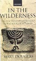 In the Wilderness The Doctrine of Defilement in the Book of Numbers