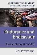 Endurance and Endeavour Russian History, 1812-2001