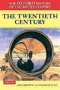 Oxford History of the British Empire The Twentieth Century