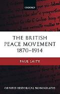British Peace Movement 1870-1914