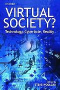 Virtual Society? Technology, Cyberbole, Reality