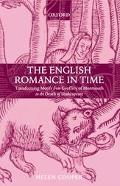 English Romance in Time Transforming Motifs from Geoffrey of Monmouth to the Death of Shakes...