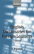 English Dictionaries for Foreign Learners A History