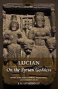 Lucian On the Syrian Goddess