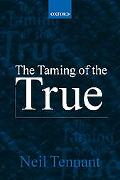 Taming of the True