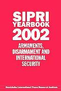 Sipri Yearbook 2002 Armaments, Disarmament and International Security