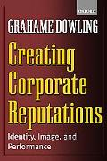 Creating Corporate Reputations Identity, Image, and Performance