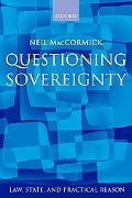 Questioning Sovereignty Law, State. and Nation in the European Commonwealth