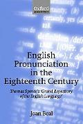 English Pronunciation in the Eighteenth Century Thomas Spence's Grand Repository of the Engl...