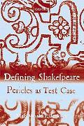Defining Shakespeare Pericles As Test Case