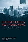 Intervention to Save Hong Kong The Authorities' Counter-Speculation in Financial Markets
