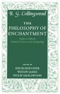 Philosophy Of Enchantment Studies In Folktale, Cultural Criticism, And Anthropology