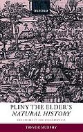 Pliny the Elder's Natural History The Empire in the Encyclopedia