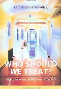 Who Should We Treat? Rights, Rationing, And Resources In The Nhs