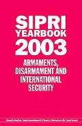 Sipri Yearbook 2003 Armaments, Disarmament, and International Security