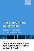 Employment Relationship Examining Psychological and Contextual Perspectives