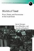 Worlds of Food Place, Power, And Provenance in the Food Chain