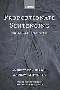 Proportionate Sentencing Exploring the Principles