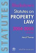 Blackstone's Statutes On Property Law 2004-2005