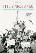 Spirit of '68 Rebellion in Western Europe and North America, 1956-1976