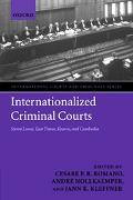 Internationalized Criminal Courts and Tribunals Sierra Leone, East Timor, Kosovo, And Cambodia