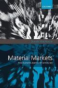 Material Markets: How Economic Agents Are Constructed