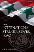 International Struggle over Iraq Politics in the Un Security Council 1980-2005