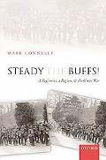 Steady the Buffs! A Regiment, a Region, and the Great War