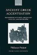 Ancient Greek Accentuation Synchronic Patterns, Frequency Effects, And Prehistory