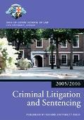 Criminal Litigation And Sentencing 2005/2006