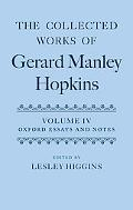 Collected Works of Gerard Manley Hopkins Oxford Essays And Notes 1863-1868