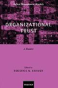Organizational Trust A Reader